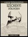Csorba László: Széchenyi Döblingben