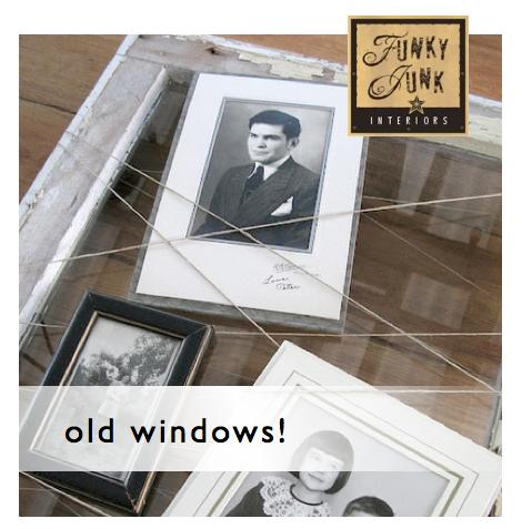 Sat Nite Special 120  old windows!  Funky Junk Interiors