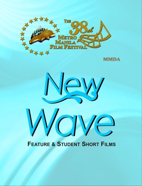 38th Metro Manila Film Festival New Wave