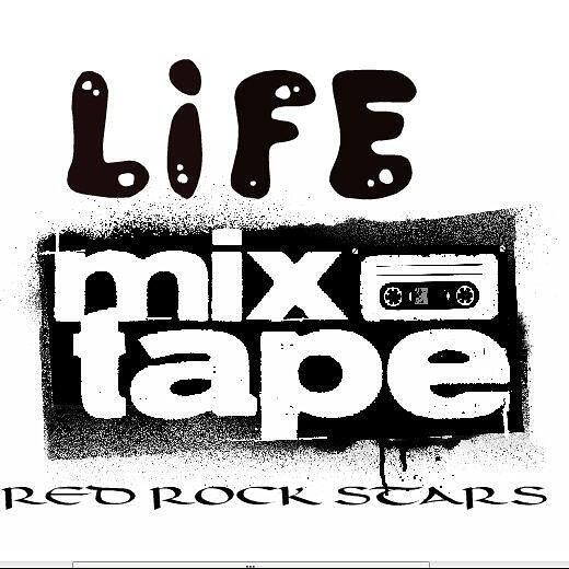 MUSIC: LIFE MIXTAPE 2015 ALBUM BY RED ROCK STARS (RRS)