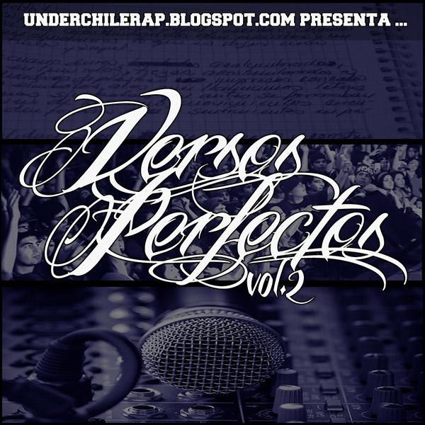 Underchilerap Presenta  Versos Perfectos Vol. 2 (2013