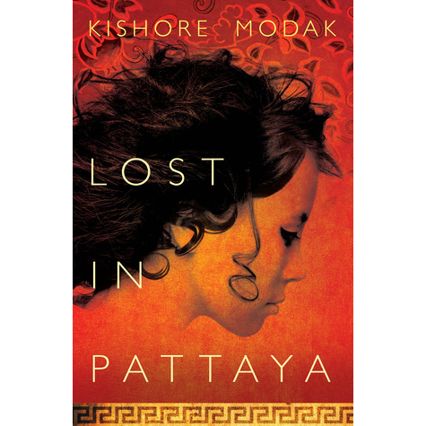 Lost in Pattaya by Kishore Modak Book Review