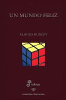 Aldous huxley un mundo feliz frases motivadoras