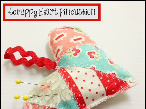 Scrappy Heart Pincushion {Week 1/52}