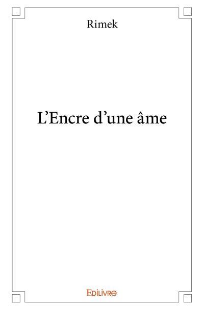 """Livre """" L'encre d'une âme """""""
