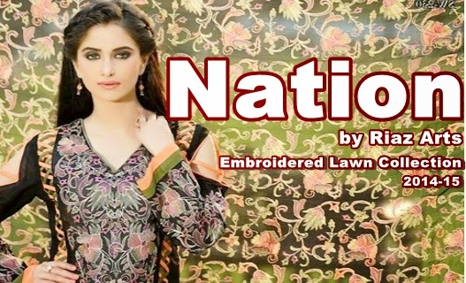 Nation by Riaz Arts Lawn 2014