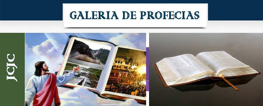 GALERIA DE PROFECIAS