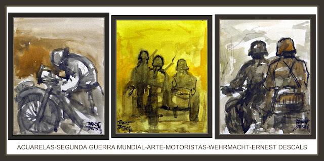 ACUARELAS-SEGUNDA GUERRA MUNDIAL-ARTE-PINTURA-MOTORISTAS-WEHRMACHT-PINTOR-ERNEST DESCALS