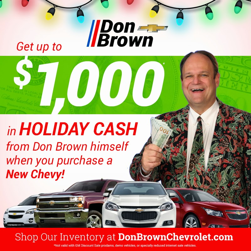 Receive $1,000 in Holiday Cash from Don Brown Chevrolet!