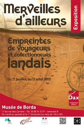 """Dax Exposition """"Merveilles d'ailleurs"""" Empreintes de voyageurs et collectionneurs landais"""