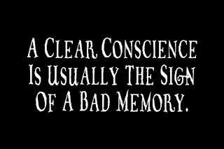 Clear Conscience Sign of Bad Memory