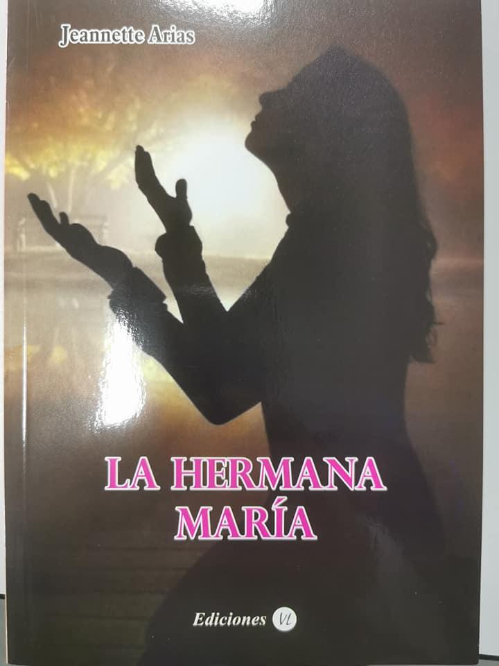 LA HERMANA MARÍA.- (Novela) Pedidos al Telf. 998878997