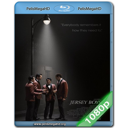 JERSEY BOYS: PERSIGUIENDO LA MÚSICA (2014) FULL 1080P HD MKV ESPAÑOL LATINO