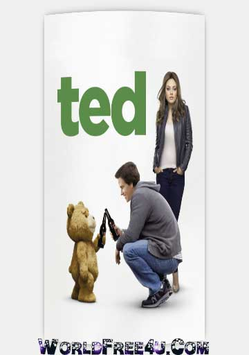 Poster Of Ted (2012) Full Movie Hindi Dubbed Free Download Watch Online At worldfree4u.com