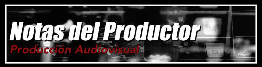Notas del Productor