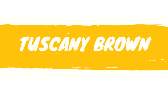 tuscanybrown