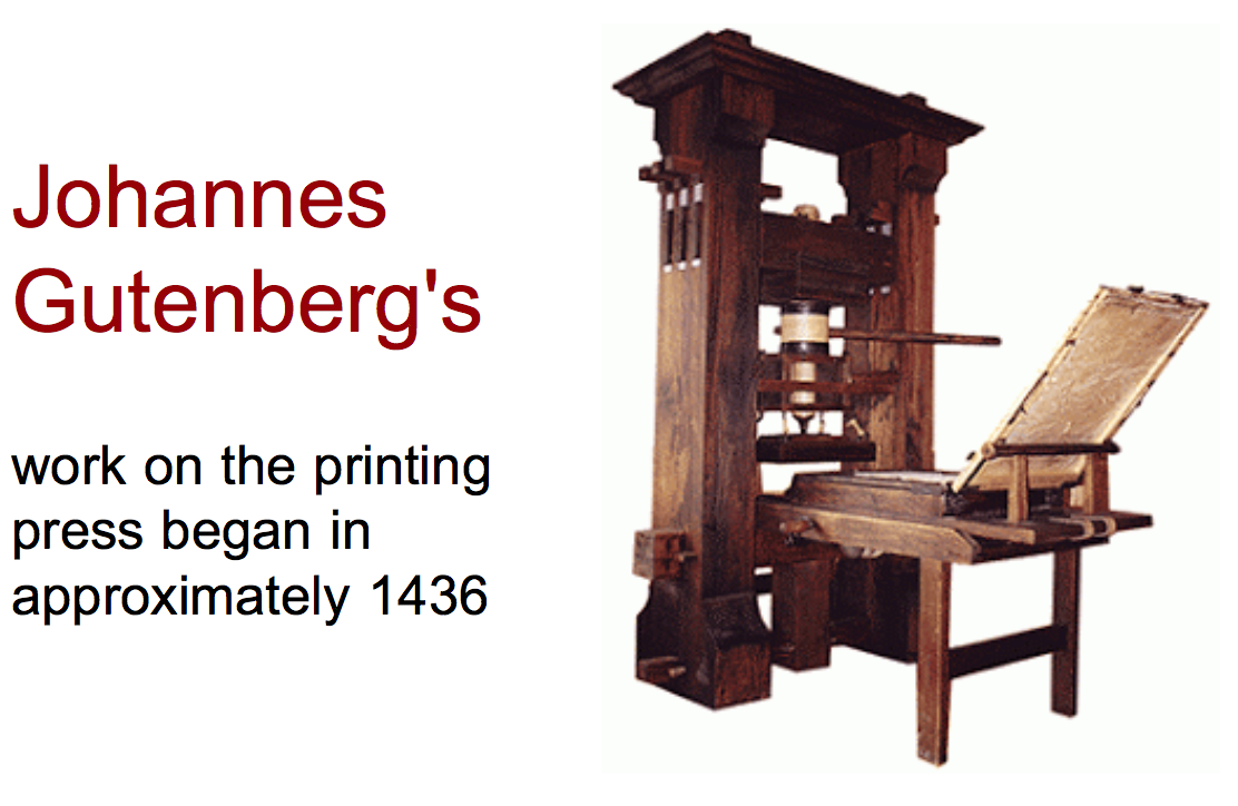 the history of johannes guttenbergs printing press Information technology and economic change: cities, growth, history, printing press jel classi cation: n13 johannes gutenberg established the rst.