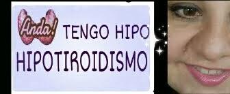 Anda! si tengo hipo , hipotiroidismo... blog hipotiroidismo