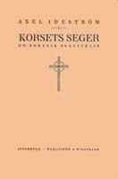 Axel Ideström, Korsets seger. En romersk berättelse, Wahlström & Widstrand, Stockholm, 1917