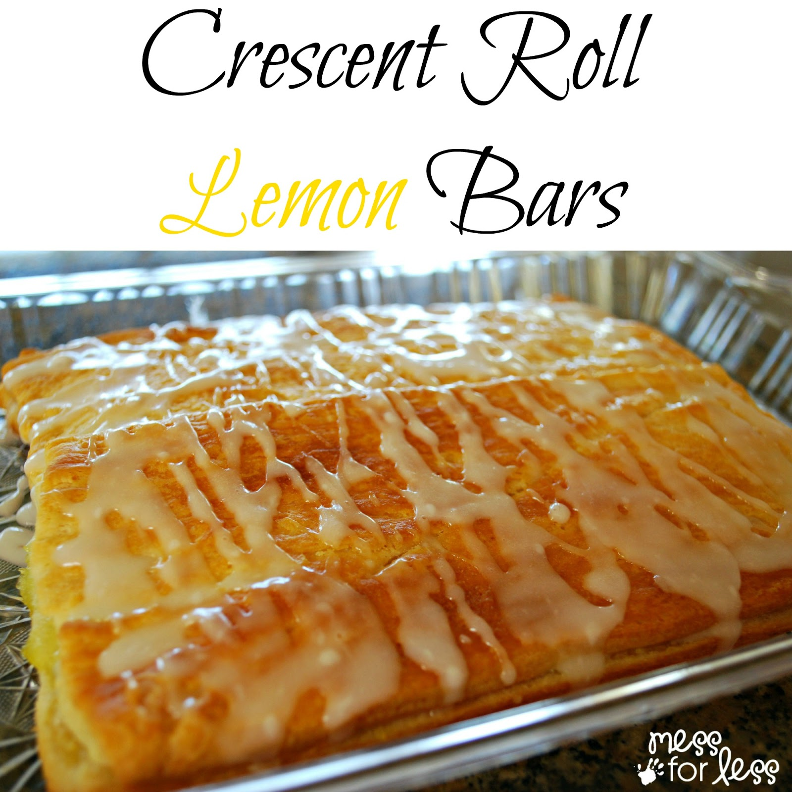 Lemon bar crescent recipe food fun friday mess for less for Food bar recipes