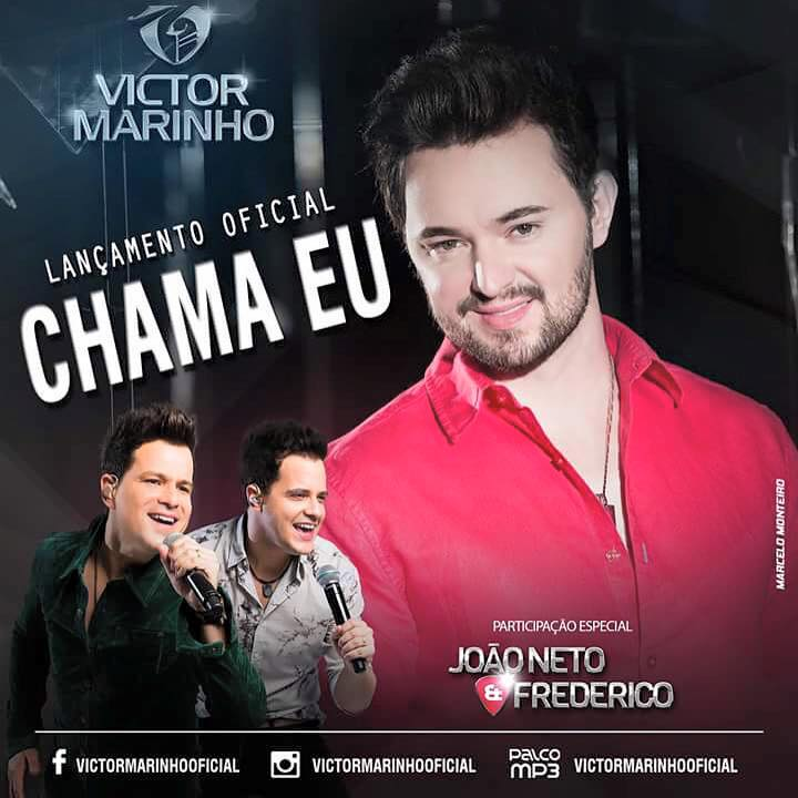 Victor Marinho Part. Joa?o Neto e Frederico – Chama Eu (2015) Mp3