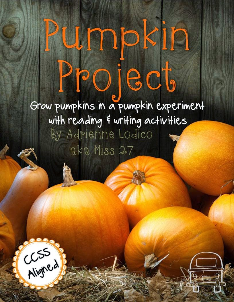 http://www.teacherspayteachers.com/Product/Pumpkin-Project-Pumpkin-Growing-Experiment-with-CCSS-writing-activities-Free-338161