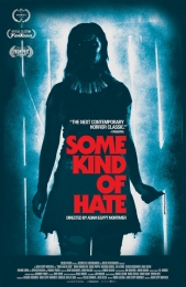 Some Kind Of Hate | Bmovies