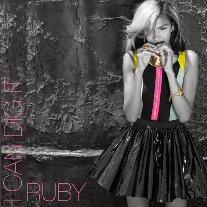 Ruby Rubero - I Can Dig It