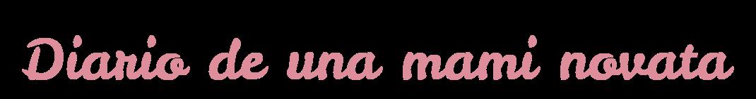 Diario de una mami novata