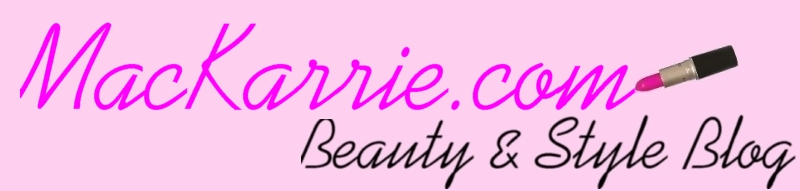 MacKarrie Beauty - Style Blog