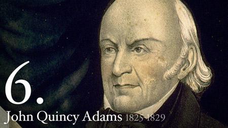 JOHN QUINCY ADAMS 1825-1829