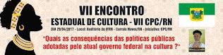 VII ENCONTRO ESTADUAL DE CULTURA - DIA 06-05-2017