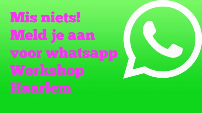 whatsapp workshop Haarlem