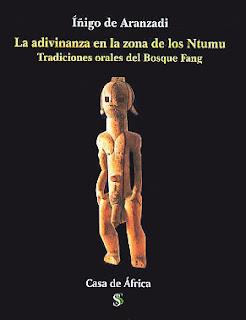 Iñigo de Aranzadi, Tradiciones orales del bosque Fang, Casa de África