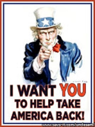 "UNCLE SAM WANTS YOU TO - ""TAKE AMERICA BACK."""
