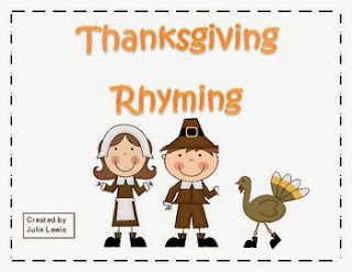http://www.teacherspayteachers.com/Product/Thanksgiving-Rhyming-FREEBIE-392526