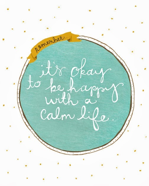 Go Slowly Não Há Problema Em Ser Feliz Tendo Uma Vida Calma Ana