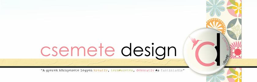 Csemete Design