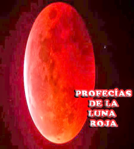 profecias apocalipticas luna roja