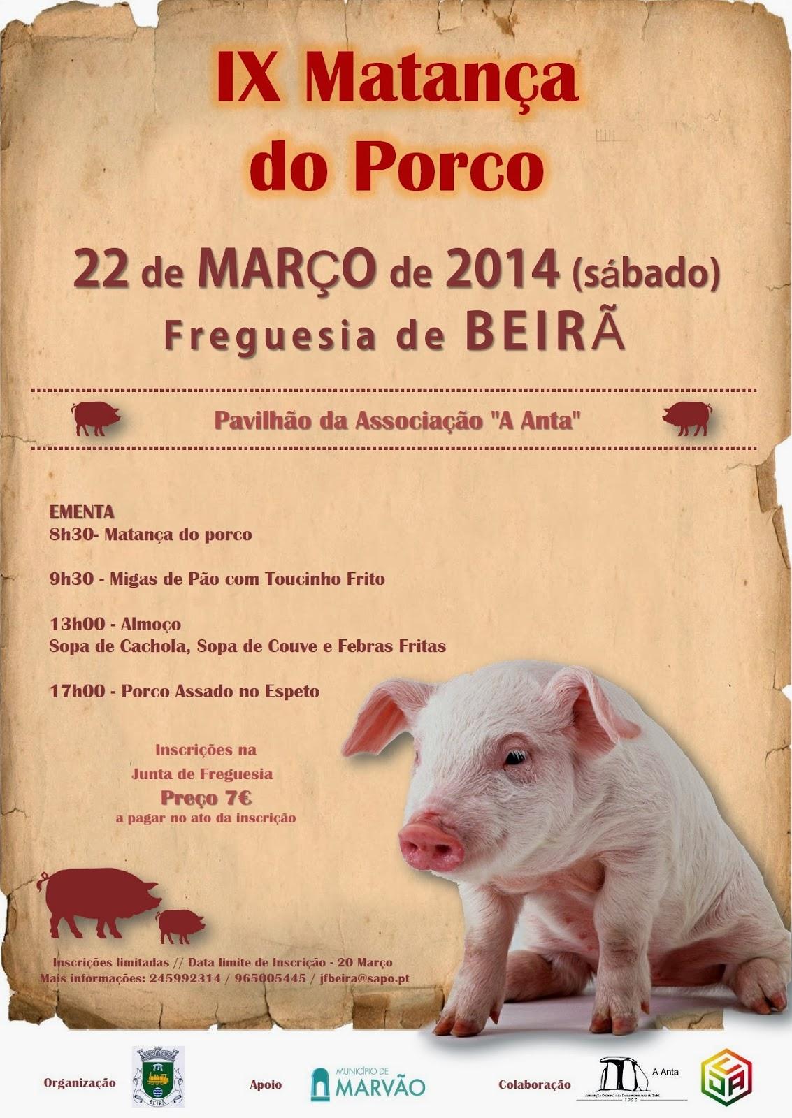 No próximo fim-de-semana, 22 de Março, a partir das 8:30 horas, realiza-se a IX Matança do Porco da Freguesia da Beirã.