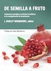 J. Dudley Woodberry-De Semilla a Fruto-