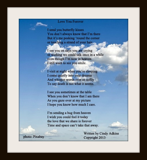 This Poem Is From The Book Love You Forever Signs Loved Ones In Heaven Click On To Enlarge It There Are Ons Below Share Post
