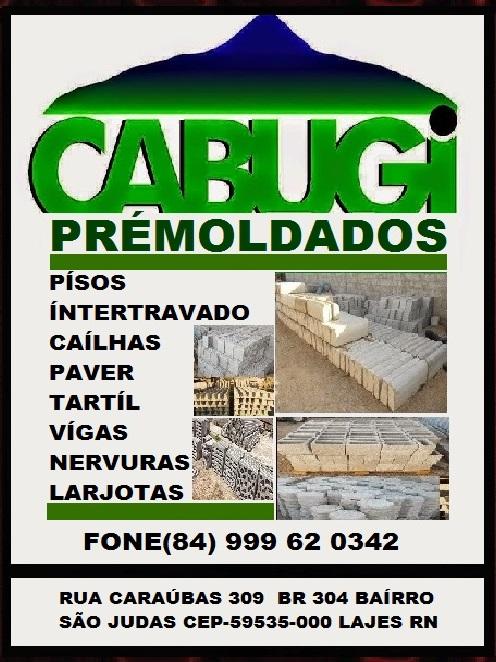 CABUGI PRÉ-MOLDADOS LAJES RN.