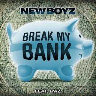 New Boyz - Break My Bank (feat. Iyaz) Lyrics