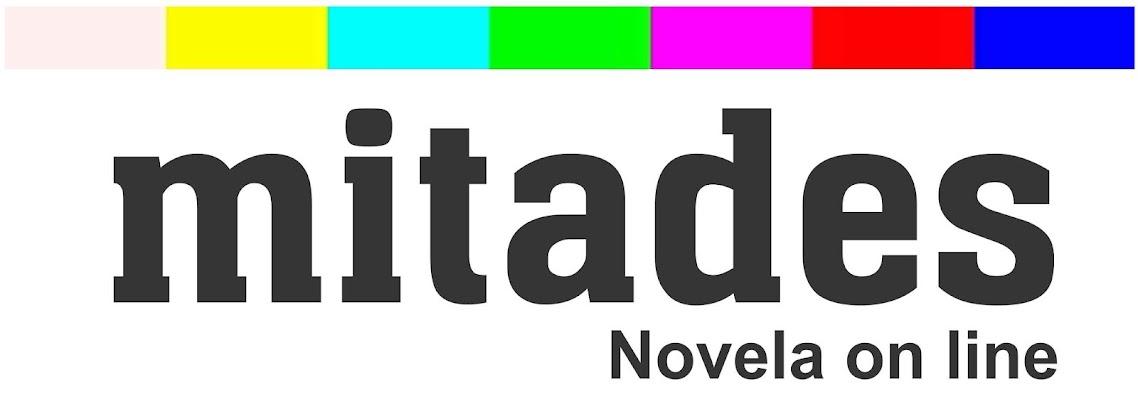 MITADES (Novela on line)