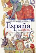 """""""España y las Españas"""", de Luis González Antón"""