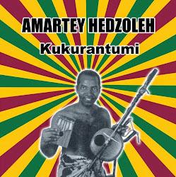 Amartey Hedzoleh - Kukurantumi (CTM02-CD + CTM02-LP)