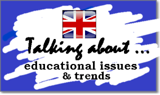 Talking about ... educational issues & trends