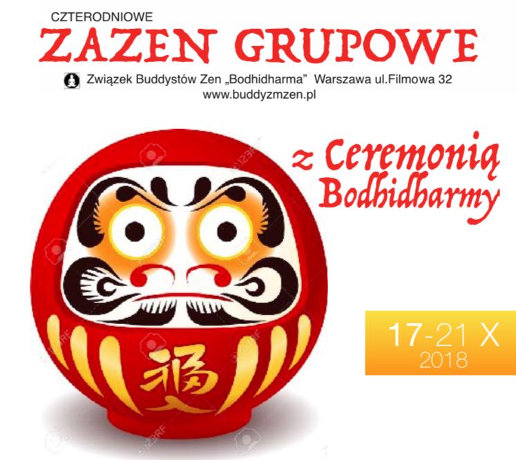 Czterodniowe zazen grupowe z Ceremonią Bodhidharmy + on-line dokusan