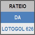 LOTOGOL 626 - MINI RATEIO OFICIAL
